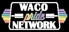 Waco Pride Network